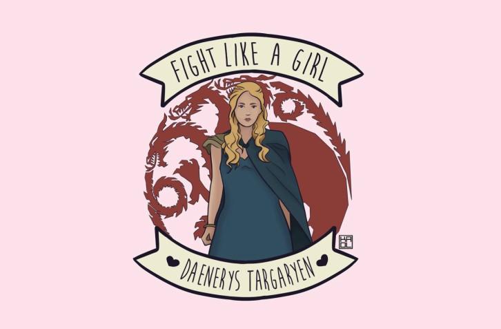 fight-like-a-girl-daenerys